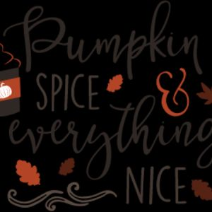 Pumpkin Spice and Everything Nice SVG Thumbnail